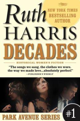 DECADES (Park Avenue Series, Book #1, #1)