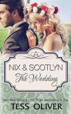 Book Cover Image. Title: Nix & Scotlyn:  The Wedding (Custom Culture, #5), Author: Tess Oliver