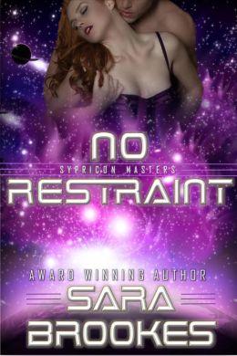 No Restraint (Sypricon Masters, #3)