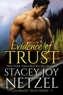 Evidence of Trust (Colorado Trust Series, #1)