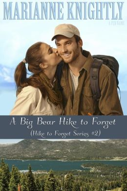 A Big Bear Hike to Forget (Hike to Forget Series #2)