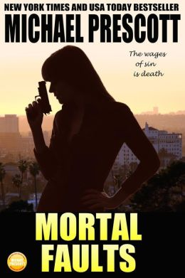 Mortal Faults (Tess McCallum and Abby Sinclair, #2)