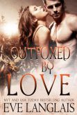 Book Cover Image. Title: Outfoxed By Love (Kodiak Point, #2), Author: Eve Langlais