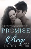 Book Cover Image. Title: Promise to Keep (Promises, #2), Author: Jessica Wood