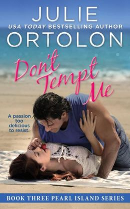 Don't Tempt Me (Pearl Island Series, #3)