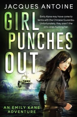 Girl Punches Out (An Emily Kane Adventure, #2)
