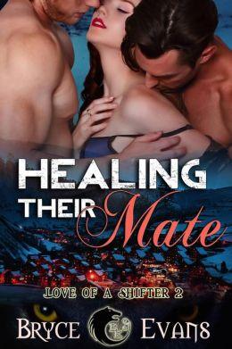 Healing Their Mate (Love of a Shifter, #2)