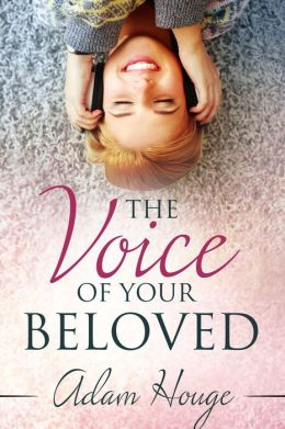 The Voice of Your Beloved