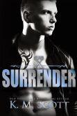 Book Cover Image. Title: Surrender (Club X, #2), Author: K.M. Scott
