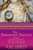 Book Cover Image. Title: The Emigrants Trilogy, Author: Kate Hewitt