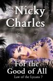 Book Cover Image. Title: For the Good of All, Author: Nicky Charles