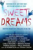 Book Cover Image. Title: Sweet Dreams Boxed Set (Thirteen NEW Thrillers by Bestselling Authors to Benefit Diabetes Research), Author: Allison Brennan