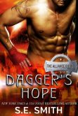 Book Cover Image. Title: Dagger's Hope:  The Alliance Book 3, Author: S. E. Smith