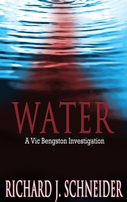 WATER: A Vic Bengston Investigation
