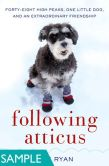 Following Atticus: Forty-Eight High Peaks, One Little Dog, and an Extraordinary Friendship (SAMPLE)
