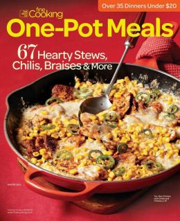 The Best of Fine Cooking - One-Pot Meals - Winter 2013