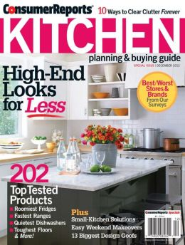 Consumer Reports' Kitchen Planning and Buying Guide - December 2012