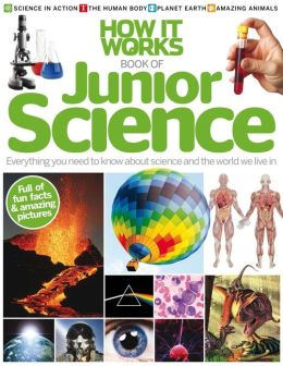 How It Works - Book of Junior Science 2013