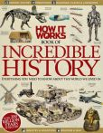 Book Cover Image. Title: How It Works - Book of Incredible History 2013, Author: Imagine Publishing