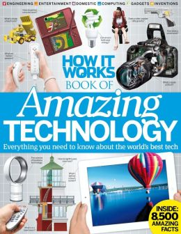 How It Works - Book of Amazing Technology - Volume 1 2013