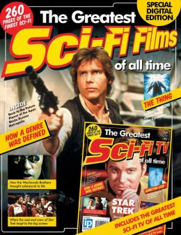 The Greatest Sci-Fi Films/TV Of All Time- Special Digital Edition 2013