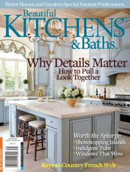 Beautiful Kitchens and Baths - Spring 2013