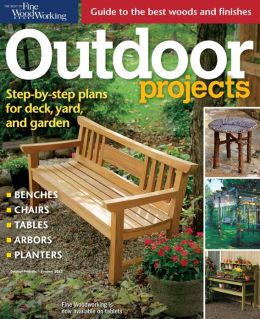 Fine Woodworking's Outdoor Projects - Summer 2013
