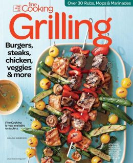 Fine Cooking's Grilling - Summer 2013