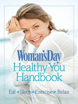 Woman's Day's Healthy You Handbook