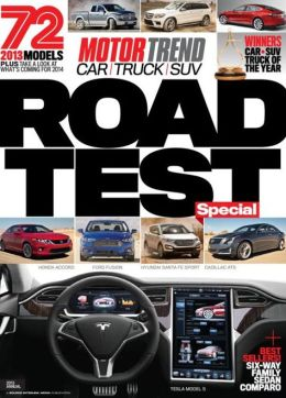 Motor Trend's Road Test (Car, Truck, SUV) 2013