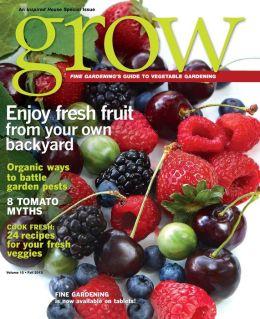 Fine Gardening's Grow Volume 10 - Fall 2013
