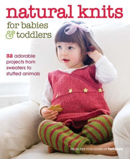 Threads' Natural Knits for Babies & Toddlers - Summer 2013