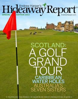 Hideaway Report's Special Golf Edition 2013