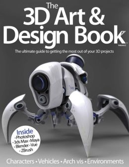 The 3D Art & Design Book Volume 2