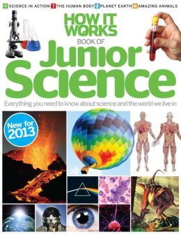 How It Works: Book of Junior Science Revised Edition