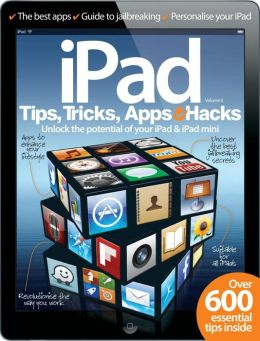 iPad Tips, Tricks, Apps and Hacks Volume 6