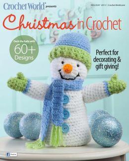 Crochet World's Christmas in Crochet - Holiday 2013