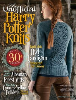 The Unofficial Harry Potter Knits - Special Issue 2013