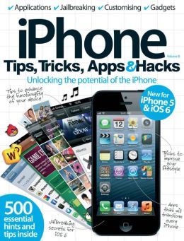 iPhone Tips, Tricks, Apps & Hacks Volume 8
