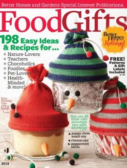 Better Homes and Gardens' Food Gifts 2013