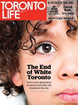 Toronto Life magazine-March 2013