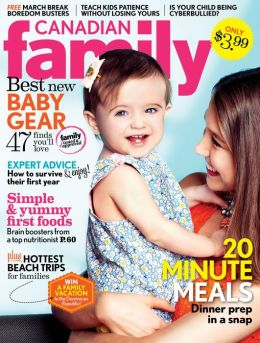Canadian Family magazine- March 2013