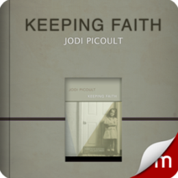 Keeping Faith by Jodi Picoult (Audio Book)