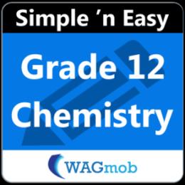 Grade 12 Chemistry by WAGmob