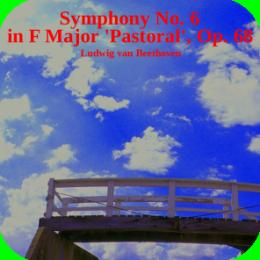 Music - Beethoven Symphony No. 6 in F major, Op. 68 (Full Album)
