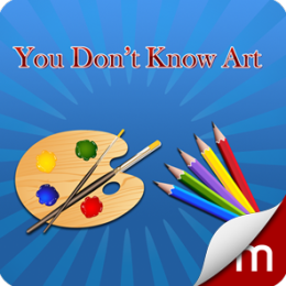 You Don't Know Art