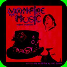 MusicAlbum - Vampire Music Original Soundtrack (Album and Music Video)