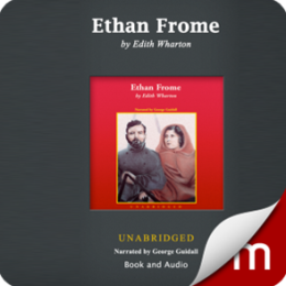 Ethan Frome (Audio & Ebook)