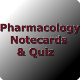 Pharmacology Notecards & Quiz