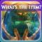 What's the Item? - Atlantean Odyssey